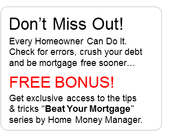 Free Bonus - Beat Your MortgageNow